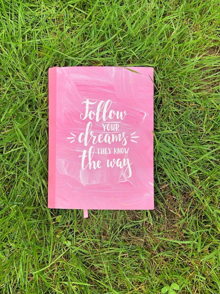 Notebook - Follow Your Dreams, They Know the Way