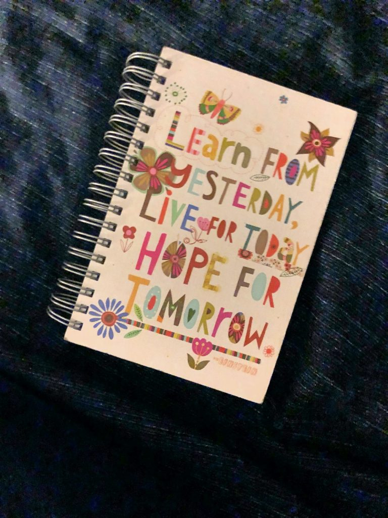 Cover of Journal - Learn from Yesterday, Live for Today, Hope for Tomorrow