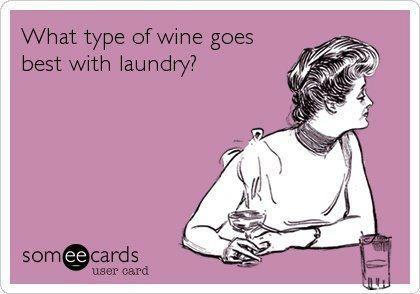 Meme - Laundry and Wine