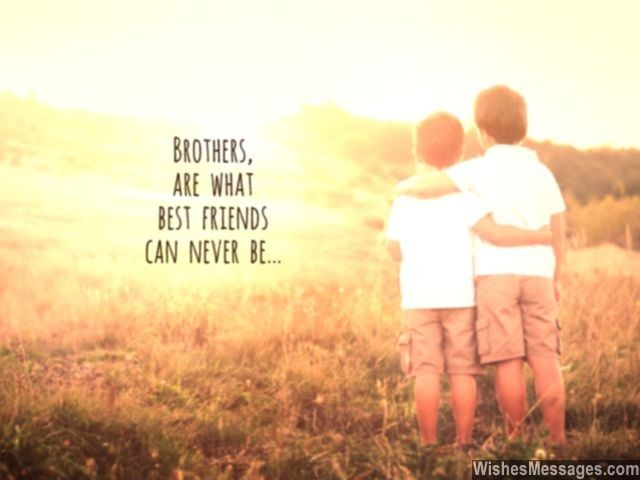 Brotherly Bond Quote