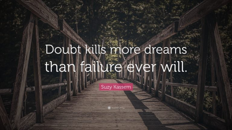 Doubt Quote by Suzy Kassem
